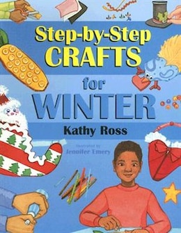 Book Let's Make It! Easy, Step-By-Step Crafts for Winter by Kathy Ross