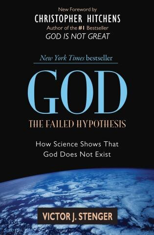 God: The Failed Hypothesis: How Science Shows That God Does Not Exist by Victor J. Stenger