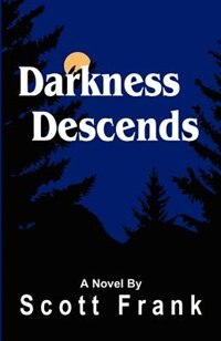 Book Darkness Descends by Scott Frank