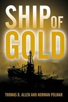 Ship of Gold: A Novel