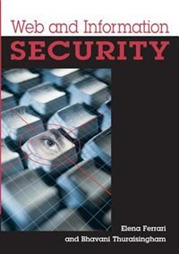 Web And Information Security by Elena Ferrari