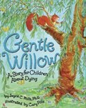 Book Gentle Willow: Story For Children About Dying by Joyce Mills