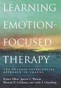 Learning Emotion-Focused Therapy: The Process-Experiential Approach to Change