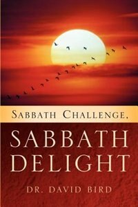 Book Sabbath Challenge, Sabbath Delight by Dr David Bird