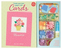 Book Create Your Own Paper-craft Cards: Flowers by Anne Akers Johnson