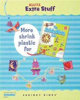 Book Klutz Extra Stuff: Shrinky Dinks by Klutz