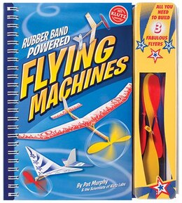 Book Rubber Band Powered Flying Machines by Pat Murphy