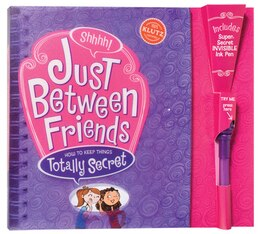 Book Just Between Friends: How to Keep Things Totally Secret by Klutz