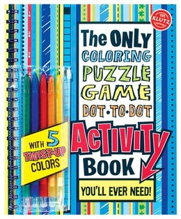 Book The Only Coloring, Puzzle, Game, Dot-to-Dot, Activity Book You'll Ever Need by * Klutz
