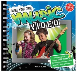 Book Make Your Own Music Video by Kaitlyn Nichols