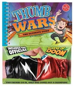 Book Thumb Wars: The Ultimate Guide by Eva Steele-Saccio