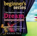 The Beginner's Guide To Dream Interpretation: Uncover The Hidden Riches Of Your Dreams With Jungian…
