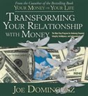 Transforming Your Relationship With Money: