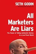 All Marketers Are Liars: The Power Of Telling Authentic Stories In A Low-trust World de Seth Godin