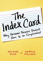 The Index Card: Why Personal Finance Doesn?t Have To Be Complicated