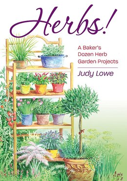 Book Herbs!: Creative Herb Garden Themes And Projects by Judy Lowe