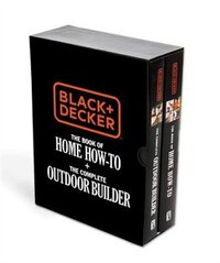 Black & Decker The Book Of Home How-to + The Complete Outdoor Builder: The Best Diy Series From The…