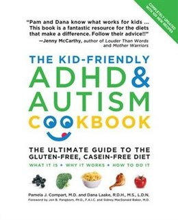 Book The Kid-friendly Adhd & Autism Cookbook, Updated And Revised: The Ultimate Guide to the Gluten-Free… by Dana Laake