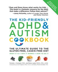 The Kid-friendly Adhd & Autism Cookbook, Updated And Revised: The Ultimate Guide to the Gluten-Free…