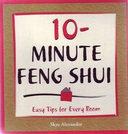 Book 10 Minute Feng Shui by Sky Alexander