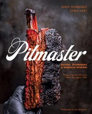 Pitmaster: Recipes, Techniques, And Barbecue Wisdom by Andy Husbands