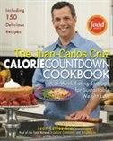 Juan Carlos Cruz Calorie Countdown Cookbook