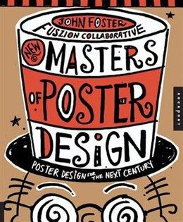 Book New Masters of Poster Design: Poster Design for the Next Century by John Foster