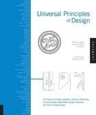 Universal Principles Of Design, Revised And Updated: 125 Ways to Enhance Usability, Influence…