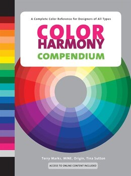 Book Color Harmony Compendium: A Complete Color Reference For Designers Of All Types, 25th Anniversary… by Terry Marks