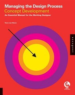 Book Managing The Design Process-concept Development: An Essential Manual for the Working Designer by Terry Lee Stone