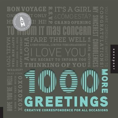 1,000 More Greetings: Creative Correspondence for All Occasions by Aesthetic Movement