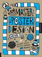 New Masters Of Poster Design, Volume 2: Poster Design for This Century and Beyond