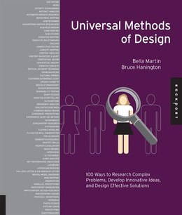 Book Universal Methods of Design: 100 Ways To Research Complex Problems, Develop Innovative Ideas, And… by Bruce Hanington