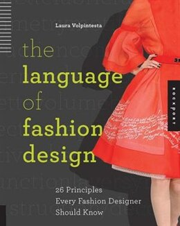 Book The Language Of Fashion Design: 26 Principles Every Fashion Designer Should Know by Laura Volpintesta