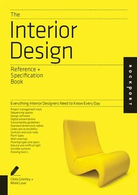 The Interior Design Reference & Specification Book: Everything Interior Designers Need to Know…