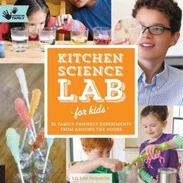 Book Kitchen Science Lab For Kids: 52 Family Friendly Experiments From Around The House by Liz Lee Heinecke