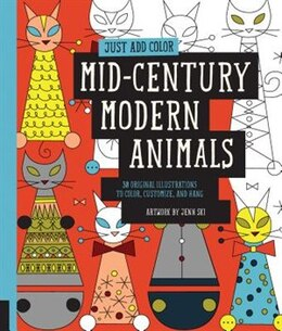 Book Just Add Color: Mid-century Modern Animals: 30 Original Illustrations To Color, Customize, And Hang by Jenn Ski