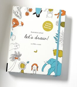 Book Illustration School: Let's Draw! (includes Book And Sketch Pad): A Kit With Guided Book And Sketch… by Sachiko Umoto