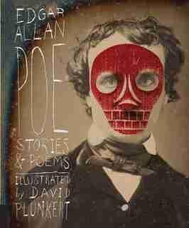 Classics Reimagined, Edgar Allan Poe: Stories & Poems by Edgar Allan Poe
