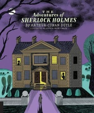 Classics Reimagined, The Adventures Of Sherlock Holmes by Arthur Doyle