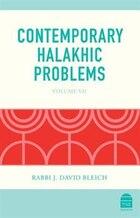 Contemporary Halakhic Problems: Volume VII