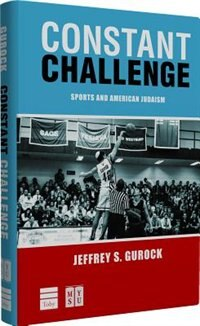 Constant Challenge: Sports and American Judaism