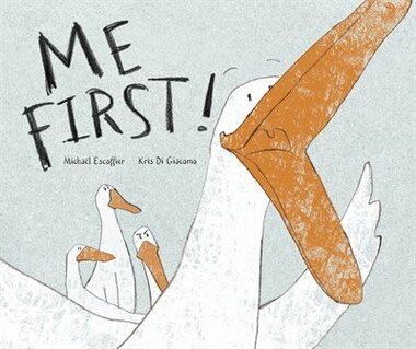 Me First! by Michael Escoffier