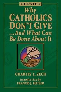 Why Catholic Don't Give... And What Can Be Done About It