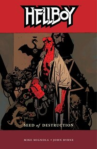 Hellboy Volume 1: Seed of Destruction: Seed Of Destruction - New Edition!