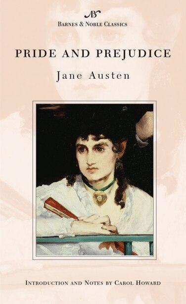Pride and Prejudice (Barnes & Noble Classics Series) by Jane Austen