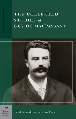 Book Collected Stories of Guy de Maupassant (Barnes & Noble Classics Series) by Guy De Maupassant