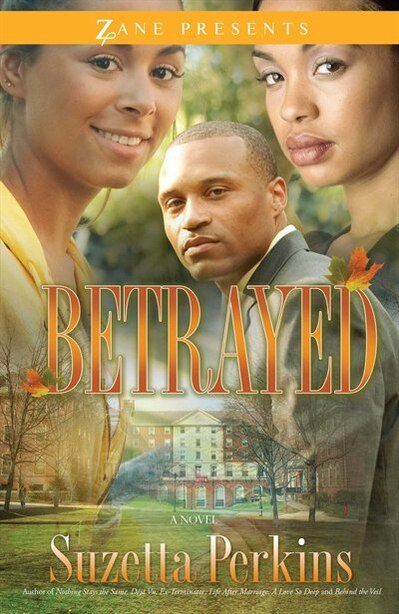 Betrayed: A Novel by Suzetta Perkins