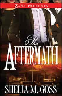 The Aftermath: The Joneses 2 by Shelia M. Goss