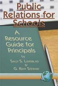 Book Public Relations for Schools: A Resource Guide for Principals (PB) by Sally S. Lunblad